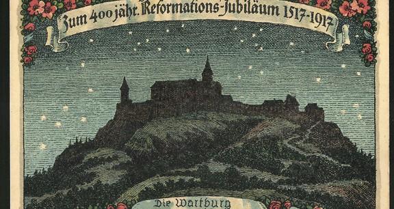 Die Wartburg 1690. Postkarte zum Reformationsjubiläum 1917.